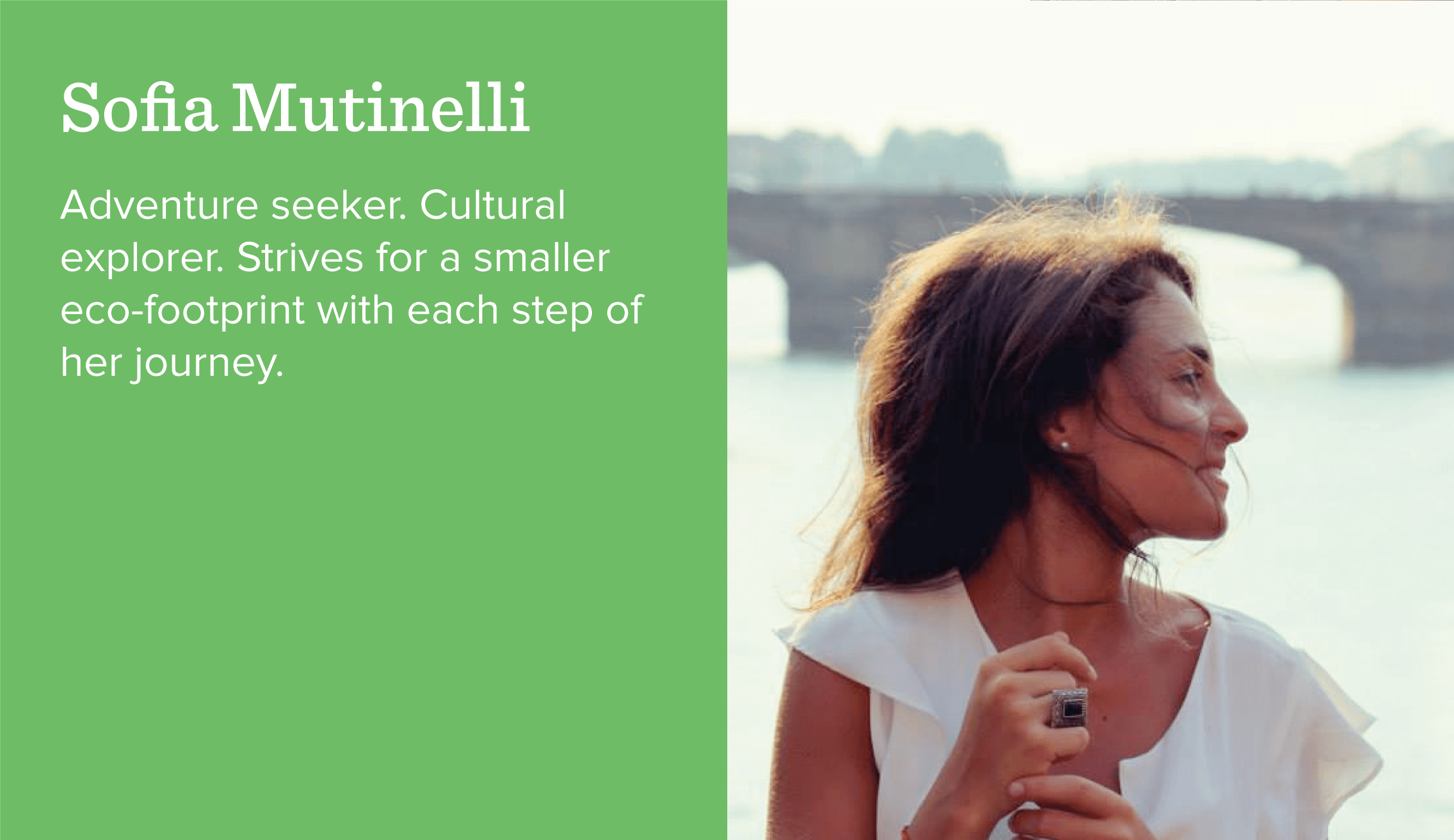 Sofia Mutinelli. Adventure seeker. Cultural explorer. Strives for a smaller eco-footprint with each step of her journey.