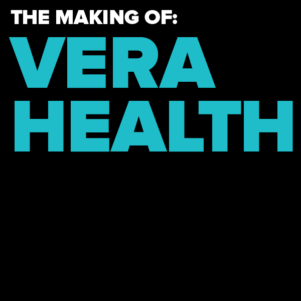 Digital Roundtable: The Making of Vera Health